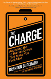 The Charge av Brendon Burchard (Heftet)