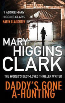Daddy's gone a-hunting av Mary Higgins Clark (Heftet)