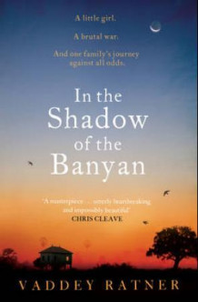 In the shadow of the banyan av Vaddey Ratner (Heftet)