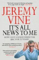 It's All News to Me av Jeremy Vine (Heftet)