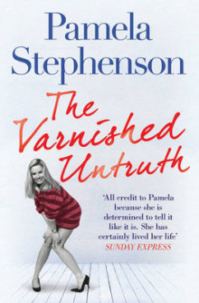 The Varnished Untruth av Pamela Stephenson (Heftet)