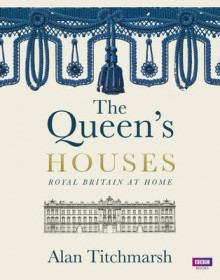 The Queen's Houses av Alan Titchmarsh (Innbundet)