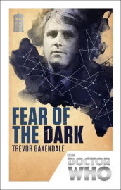 Doctor Who: Fear of the Dark av Trevor Baxendale (Heftet)