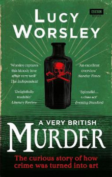 A Very British Murder av Lucy Worsley (Heftet)