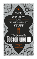 Omslag - Doctor Who: Wit, Wisdom and Timey Wimey Stuff - the Quotable Doctor Who