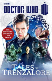 Doctor Who: Tales of Trenzalore av Paul Finch, George Mann, Mark Morris og Justin Richards (Heftet)