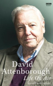 Life on Air av David Attenborough (Innbundet)