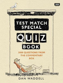 The Test Match Special Quiz Book av Dan Waddell (Heftet)
