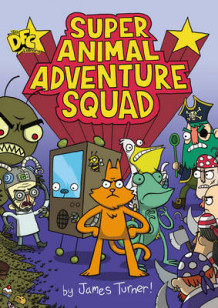 DFC Library: Super Animal Adventure Squad av James Turner (Heftet)