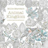 Animal Kingdom. A colouring book adventure av Millie Marotta (Andre trykte artikler)