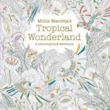 Omslag - Tropical wonderland. A colouring book adventure