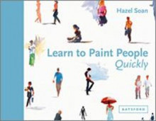 Learn to Paint People Quickly av Hazel Soan (Innbundet)
