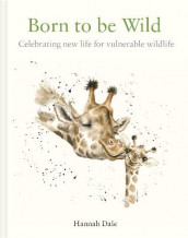 Born to be Wild av Hannah Dale (Innbundet)