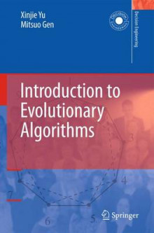 Introduction to Evolutionary Algorithms av Xinjie Yu og Mitsuo Gen (Innbundet)