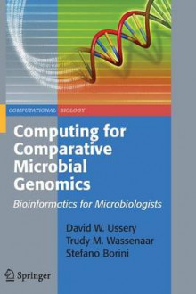 Computing for Comparative Microbial Genomics av David W. Ussery, Trudy M. Wassenaar og Stefano Borini (Heftet)