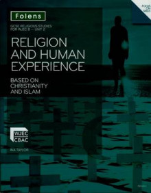 GCSE Religious Studies: Religion and Human Experience based on Christianity and Islam: WJEC B Unit 2 av Ina Taylor (Heftet)