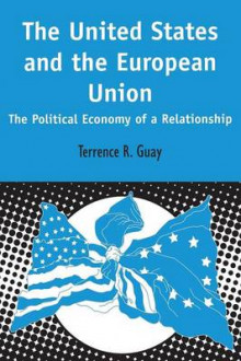The United States and the European Union av Terrence R. Guay (Heftet)