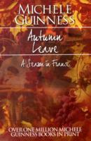 Autumn Leave av Michele Guinness (Heftet)