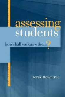 Assessing Students av Derek Rowntree (Heftet)