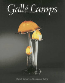 Galle Lamps av Alastair Duncan og Georges de Bartha (Innbundet)