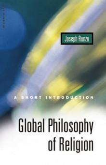 Global Philosophy of Religion av Joseph Runzo (Heftet)