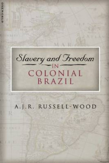 Slavery and Freedom in Colonial Brazil av A. J. R. Russell-Wood (Heftet)
