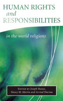 Human Rights and Responsibilities in the World Religions av Joseph Runzo, Arvind Sharma og Nancy M. Martin (Heftet)