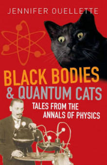 Black Bodies and Quantum Cats av Jennifer Ouellette (Heftet)