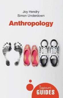 Anthropology av Joy Hendry og Simon Underdown (Heftet)