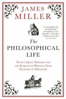The Philosophical Life av James Miller (Heftet)