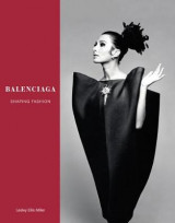 Omslag - Balenciaga: Shaping Fashion