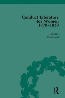 Conduct Literature for Women: 1770-1830 Part IV av Pam Morris (Innbundet)