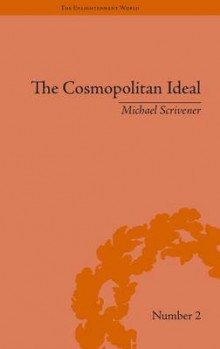 The Cosmopolitan Ideal in the Age of Revolution and Reaction, 1776-1832 av Michael Scrivener (Innbundet)