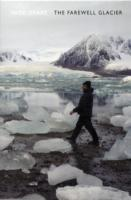 The Farewell Glacier av Nick Drake (Heftet)