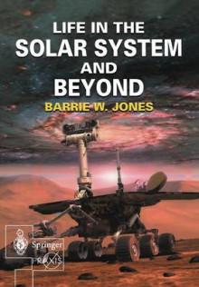 Life in the Solar System and Beyond av Barrie William Jones (Heftet)