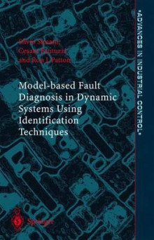 Model-based Fault Diagnosis in Dynamic Systems Using Identification Techniques av Silvio Simani, Cesare Fantuzzi og R. J. Patton (Innbundet)