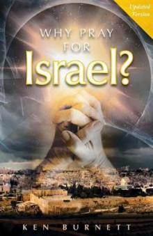 Why Pray for Israel? av Ken Burnett (Heftet)
