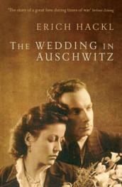 The Wedding in Auschwitz av Erich Hackl (Heftet)