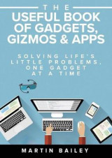 Omslag - The Useful Book of Gadgets, Gizmos & Apps