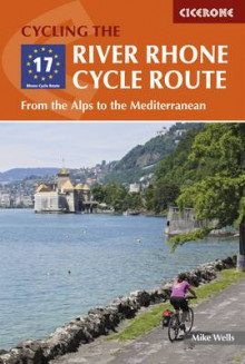 The River Rhone Cycle Route av Mike Wells (Heftet)