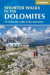 Shorter Walks in the Dolomites av Gillian Price (Heftet)