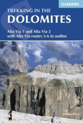 Trekking in the Dolomites av Gillian Price (Heftet)