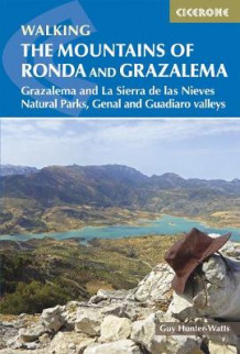 The Mountains of Ronda and Grazalema av Guy Hunter-Watts (Heftet)