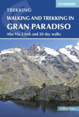 Omslag - Walking and Trekking in the Gran Paradiso