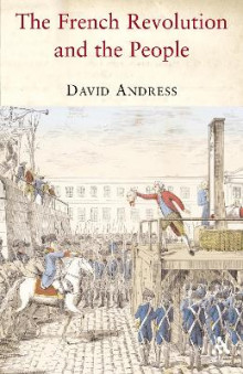 The French Revolution and the People av David Andress (Heftet)