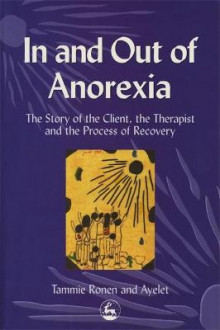 In and Out of Anorexia av Ayelet Polster og Tammie Ronen (Heftet)