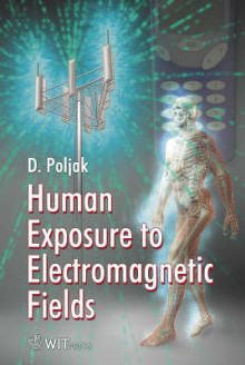 Human Exposure to Electromagnetic Fields av Dragan Poljak (Innbundet)
