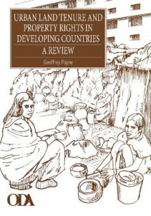 Urban Land Tenure and Property Rights in Developing Countries av Geoffrey Payne (Heftet)