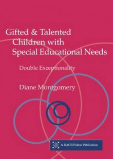 Gifted and Talented Children with Special Educational Needs av Diane Montgomery (Heftet)