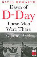 Dawn of D-day: These Men Were There av David Howarth (Heftet)